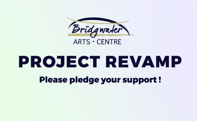 Bridgwater Arts Centre - Project revamp