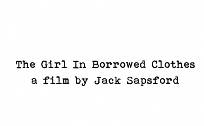 Short film: The Girl in Borrowed Clothes