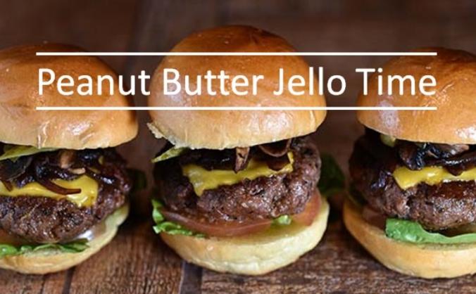Peanut Butter Jello Time