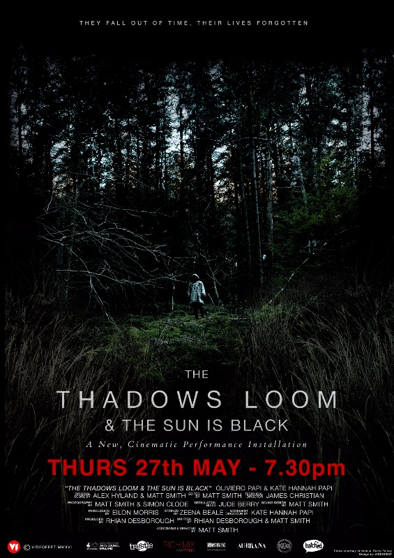 Production poster for The Thadows Loom and The Sun is Black