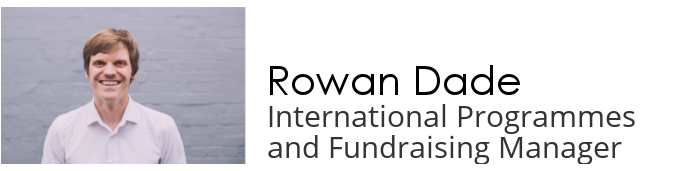 Rowan Dade - international programmes and fundraising manager