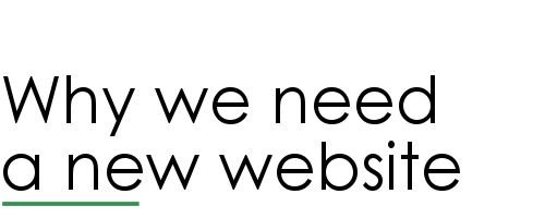 Why we need a new website