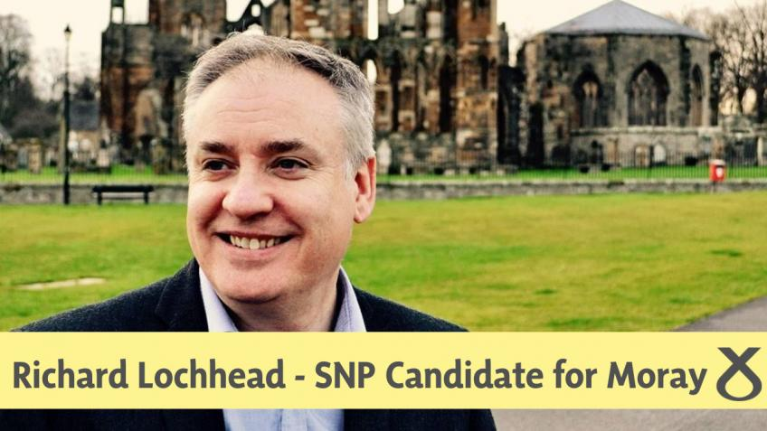 Re-elect Richard Lochhead SNP : Moray