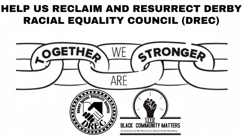 Reclaim & Resurrect Derby Racial Equality Council