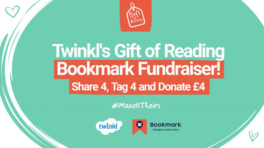 Twinkl's Gift of Reading Bookmark Fundraiser