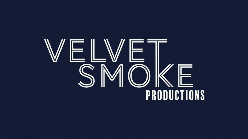 Velvet Smoke Productions First Production!