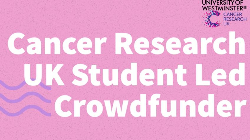 Cancer Research UK Student Led Crowdfunder