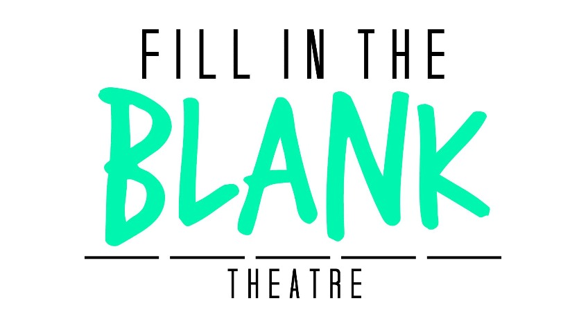 Fill In The Blank Theatre