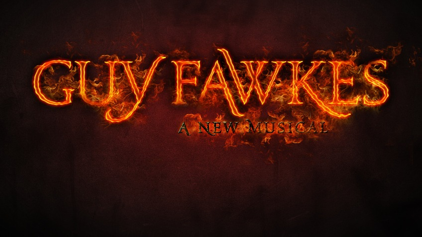 Guy Fawkes - A New Musical