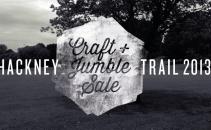 Hackney Craft & Jumble Sale Trail 2013
