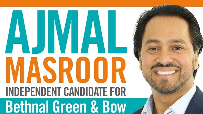 Ajmal Masroor for MP at Bethnal Green and Bow