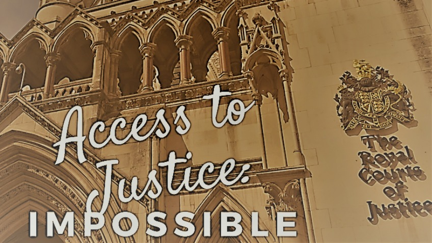 """Access to Justice: Impossible"""