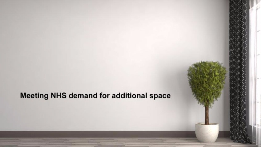 Meeting NHS demand for additional space