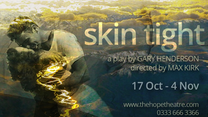 'Skin Tight' at The Hope Theatre