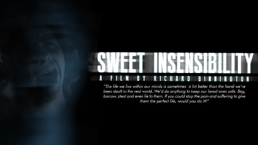 Sweet Insensibility- A Film By Richard Binnington
