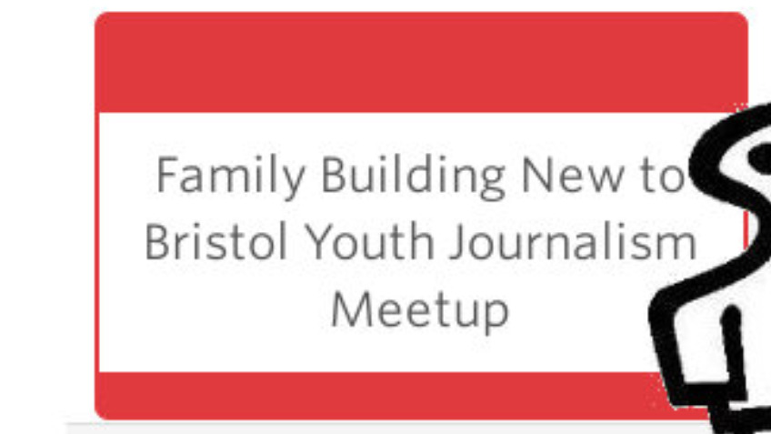 Family Building New to Bristol Youth Journalism