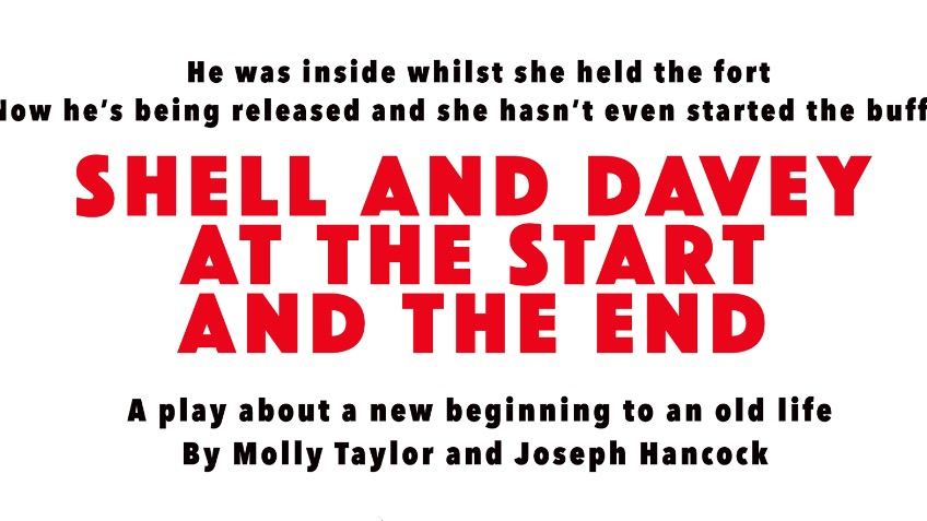 Shell & Davey At The Start And The End - a Arts crowdfunding