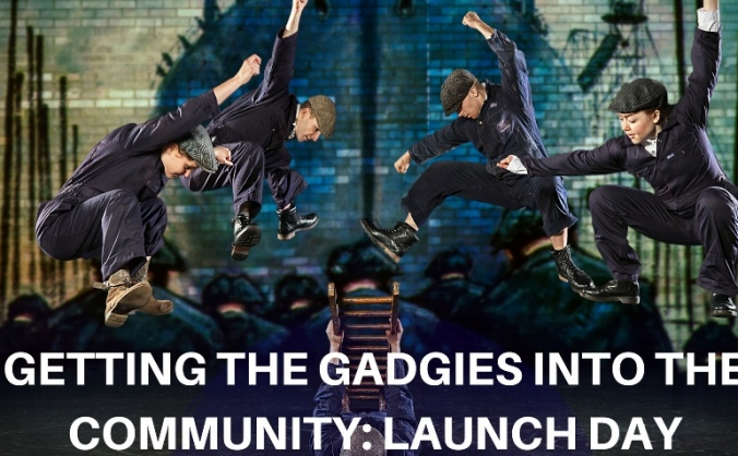 Getting the gadgies into the community: launch day image