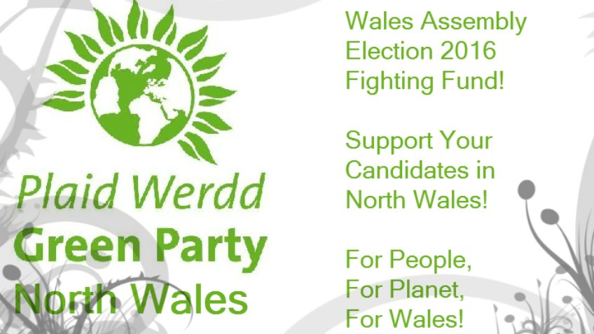 Green Party - North Wales Fighting Fund