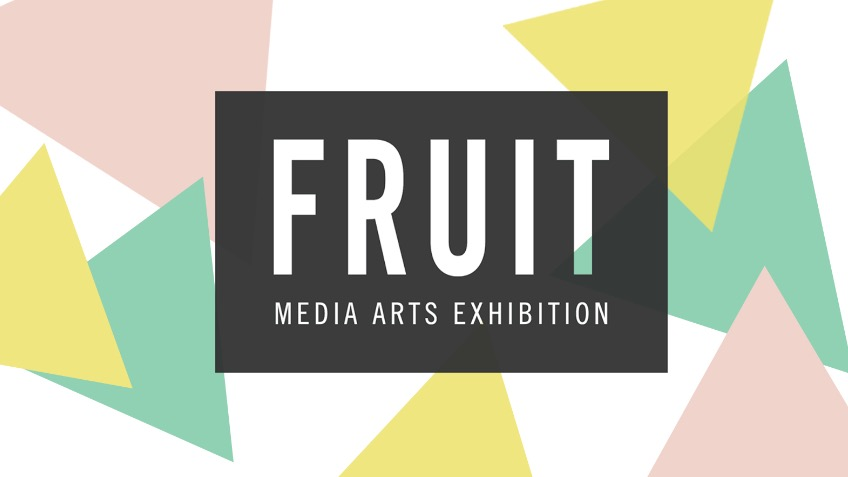FRUIT: Media Arts Degree Show