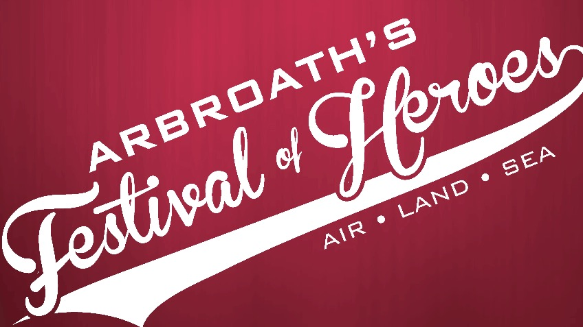 Arbroath's Festival of Heroes