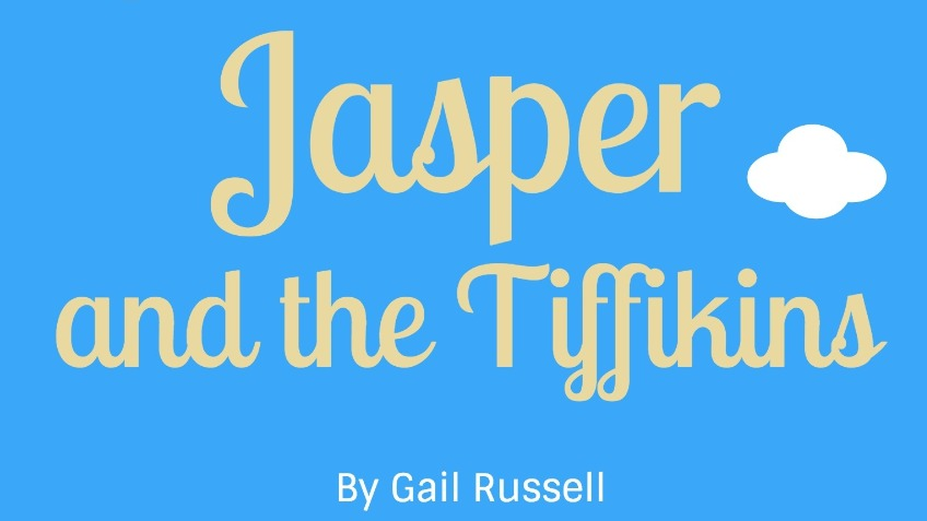 Short print run of 'Jasper and the Tiffikins'
