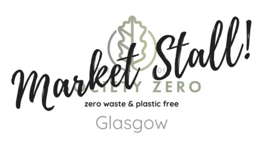 Support a not-for-profit zero waste Glasgow