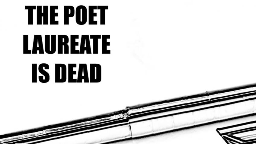 The Poet Laureate Is Dead - short film