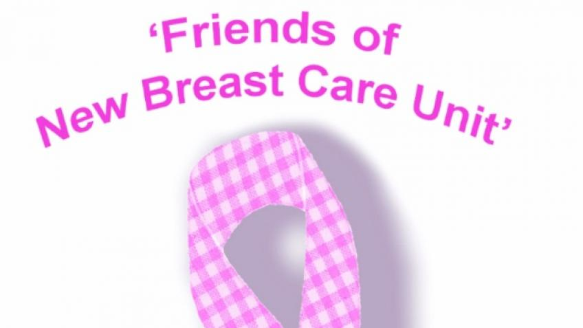 Friends of the New Breast Unit charity fundraiser