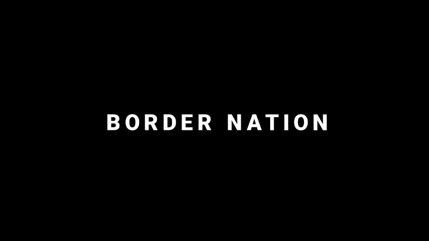 The Border Nation Project