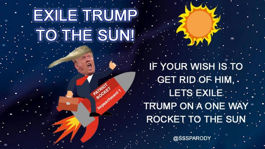 Exile Trump to the Sun on The Patriot Rocket!