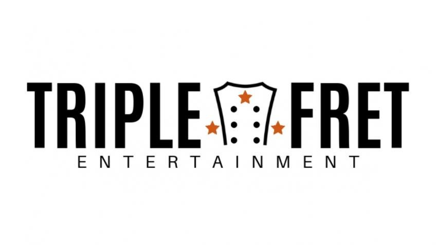 Make Triple Fret Entertainment a Triple Threat