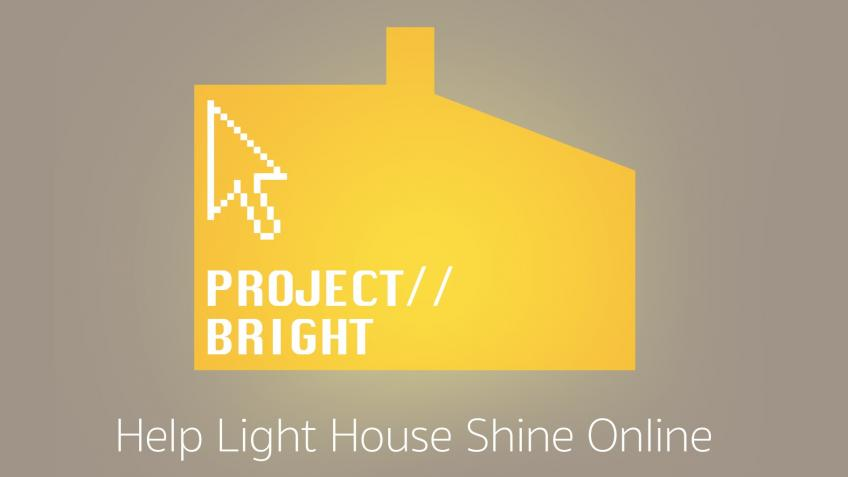 Project//Bright - Help Light House Shine Online