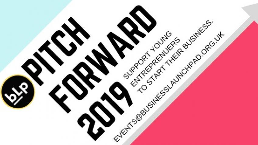 PITCH FORWARD 2019 SUPPORTING YOUNG ENTREPRENEURS