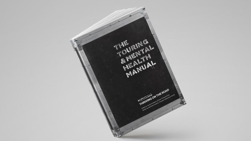 The Touring & Mental Health Manual