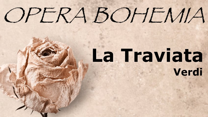 La Traviata - Opera Bohemia