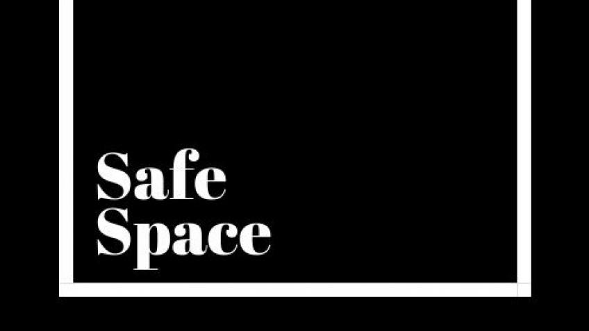 'Safe Space' - A Short Film