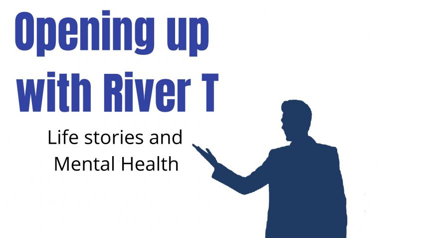 Opening up with River T (Mental Health series)