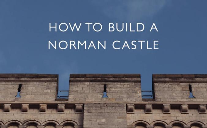 How to build a norman castle documentary image