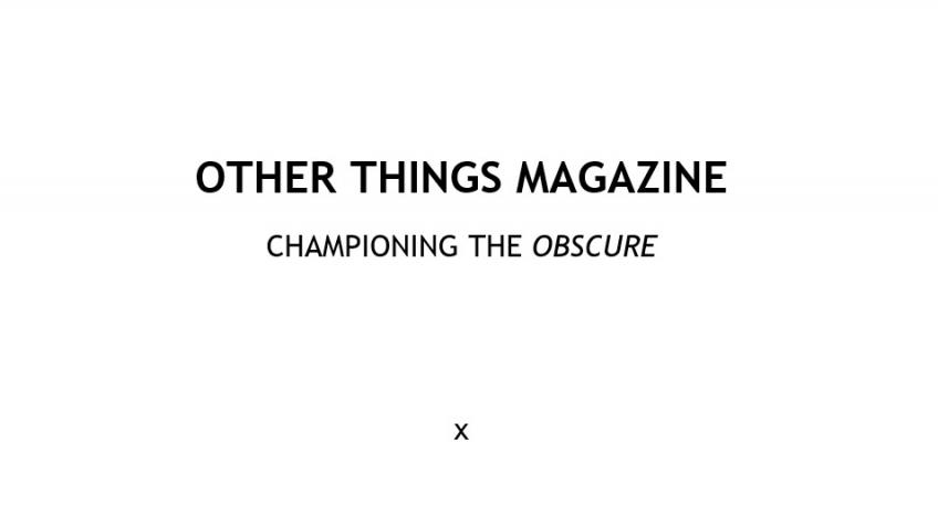 Other Things Magazine