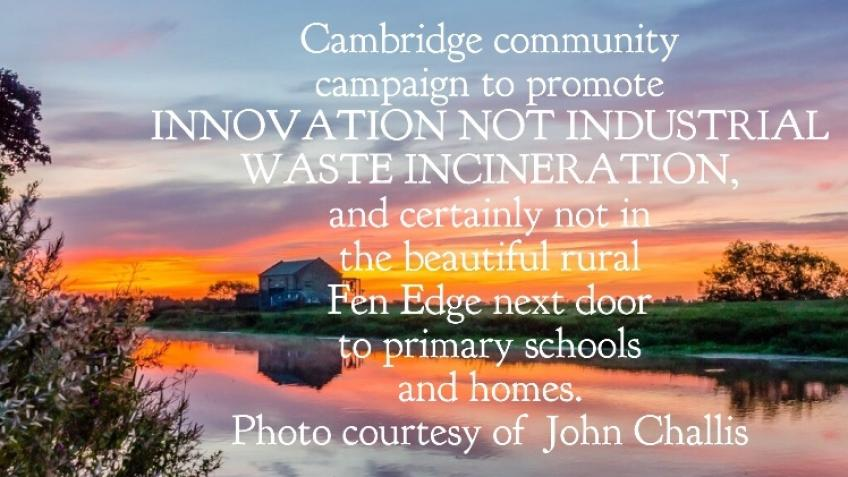 "Say ""NO"" To Waterbeach Cambridge GIANT Incinerator"