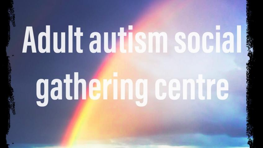 Adult autism social gathering centre