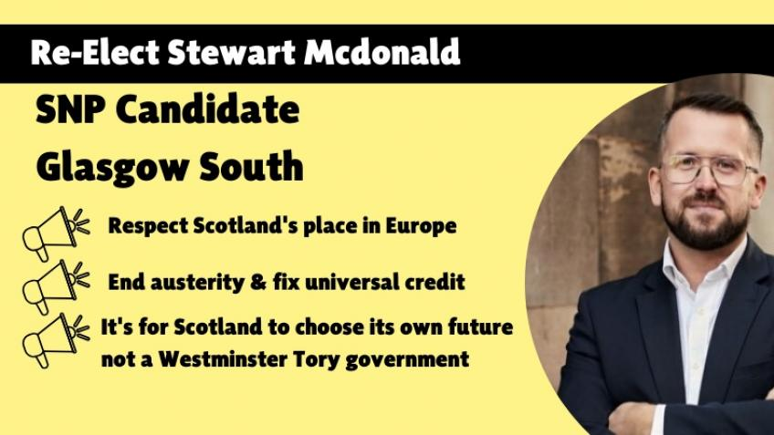 Re-elect Stewart McDonald for Glasgow South