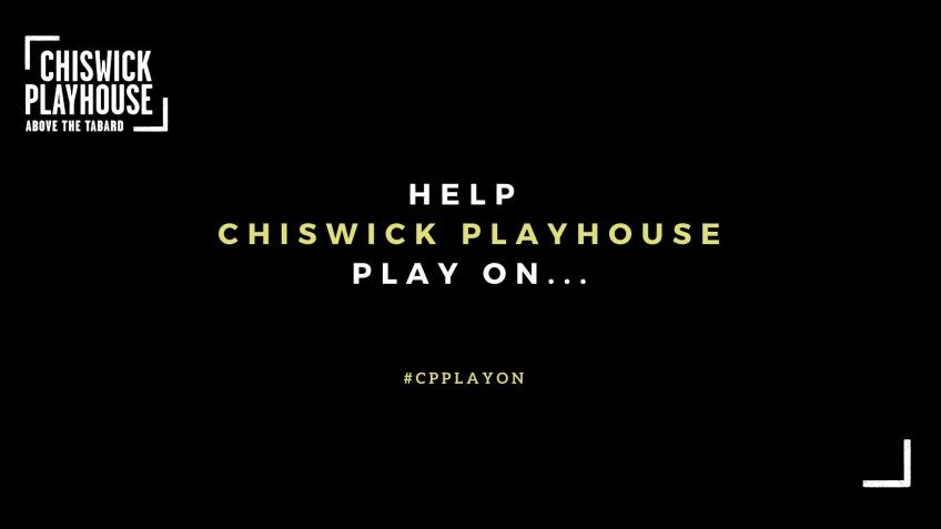 Help the Chiswick Playhouse Play On