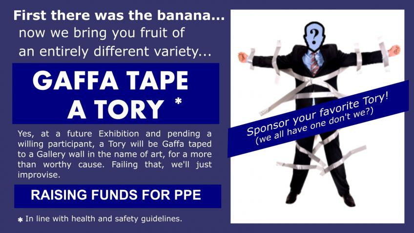 """Gaffa Tape a Tory"" fundraising for PPE"
