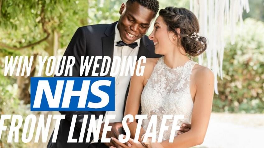 NHS Frontline Staff - Win Your Wedding Competition