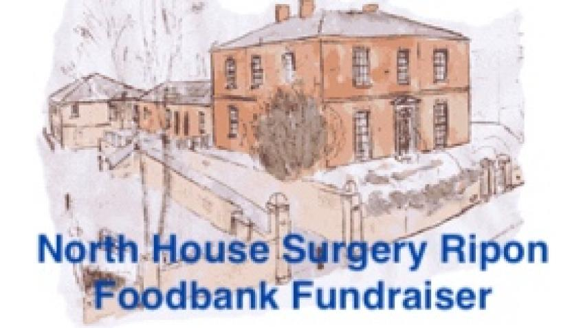 North House Surgery - Ripon Foodbank Fundraiser