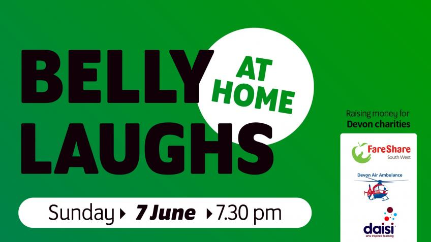 Belly Laughs At Home - Devon