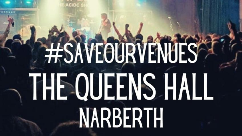 #SaveOurVenues - The Queens Hall Narberth