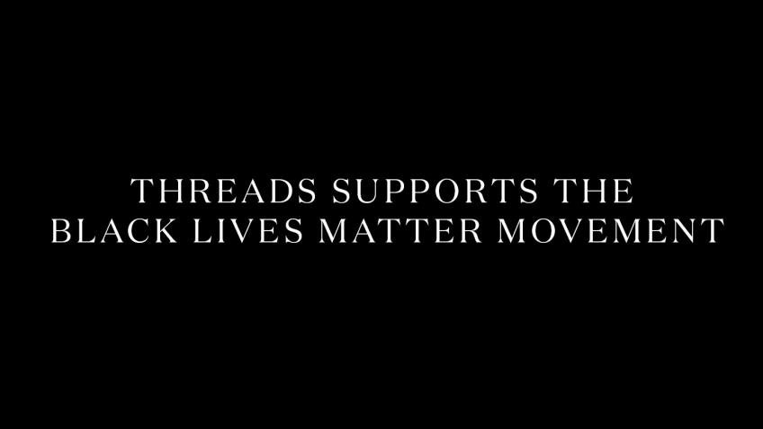 Threads supports the Black Lives Matter movement